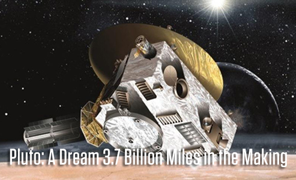 Pluto: A Dream 3.7 Miles in the Making