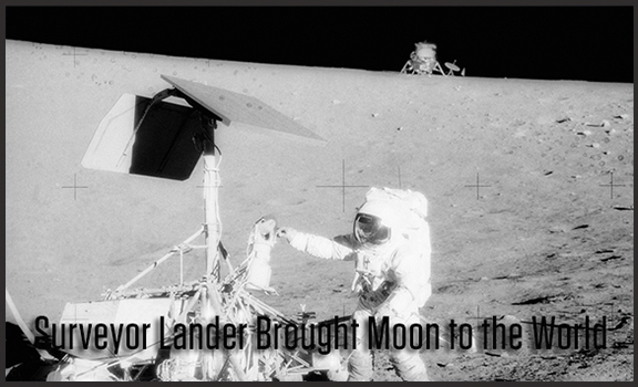 NASA's Surveyor Lander Brought the Moon to the World